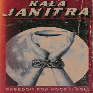 Freedom for Rock n Roll dari Kala Janitra