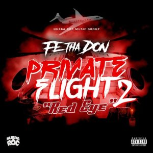 Album Private Flight 2 (Red Eye) from Fe Tha Don