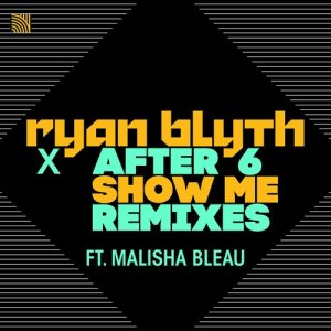Listen to Show Me (Freejak Edit) song with lyrics from Ryan Blyth
