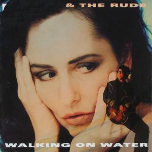Walking On Water 1992 Angela & The Rude