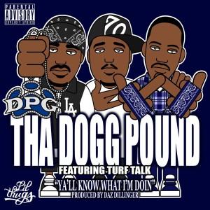 Album Ya'll Know What I'm Doin - Single from Tha Dogg Pound