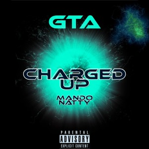 Album Charged Up (Explicit) from GTA