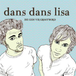 Listen to Gisteraand song with lyrics from Dans Dans Lisa