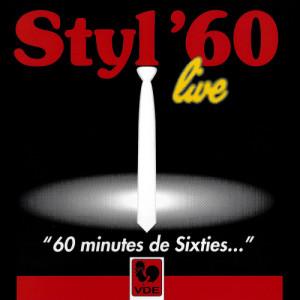Album 60 minutes de Sixties... (Live) from Styl'60