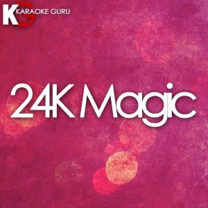 Karaoke Guru的專輯24k Magic - Single