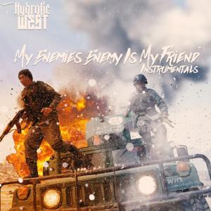 Album My Enemies Enemy Is My Friend from Hydrolic West