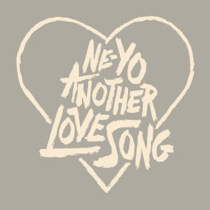 Ne-Yo的專輯Another Love Song