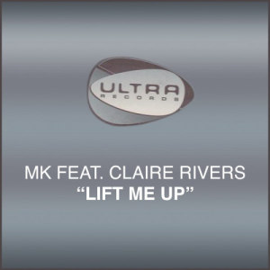 "Listen to Lift Me Up (MK 12"" Vocal Mix) song with lyrics from MK"