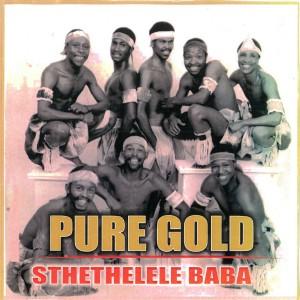 Album Sithethelele Baba from Pure Gold