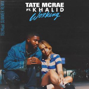 Tate McRae的專輯working (TELYKast Summer Remix)
