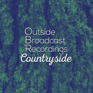 Outside Broadcast Recordings: Countryside