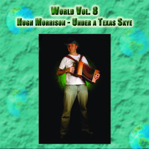Album World Vol. 8: Hugh Morrison - Under a Texas Skye from Hugh Morrison