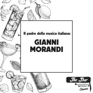 Gianni Morandi的專輯Il padre della musica italiana: gianni morandi