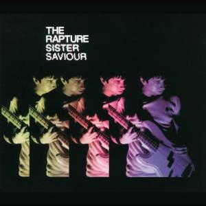 Album Sister Saviour from The Rapture