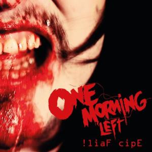 !liaF cipE 2011 One Morning Left