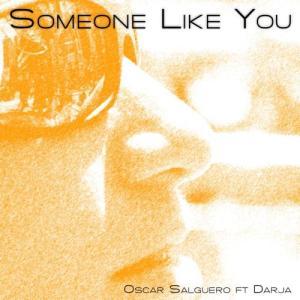 Album Someone Like You [The Club Mixes] [feat. Darja] from Oscar Salguero