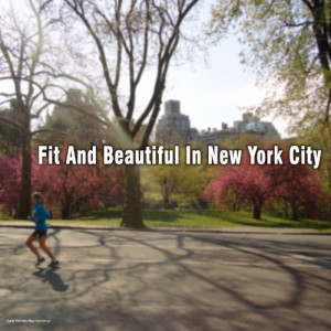 Album Fit and Beautiful in New York City from Various Artists