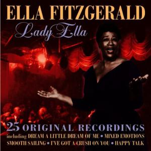 Ella Fitzgerald的專輯Lady Ella - 25 Original Recordings