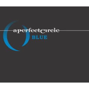 Blue 2004 A Perfect Circle
