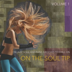 Album On the Soul Tip from Various Artists