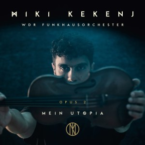 Album Mein Utopia - Opus 2 from WDR Funkhausorchester