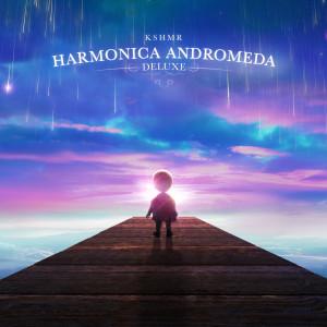 Album Harmonica Andromeda (Deluxe) from KSHMR