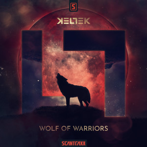 Listen to Wolf Of Warriors song with lyrics from Keltek