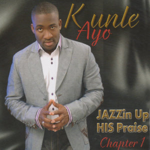 Album Jazzin Up His Prise (Chapter 1) from Kunle Ayo