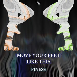 Album Move Your Feet Like This from Finess