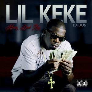 收聽Lil' Keke的We Getting Money 2歌詞歌曲