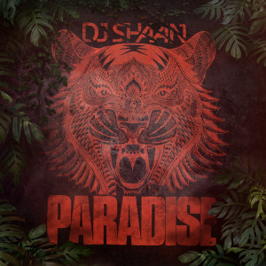 Album Paradise from DJ Shaan