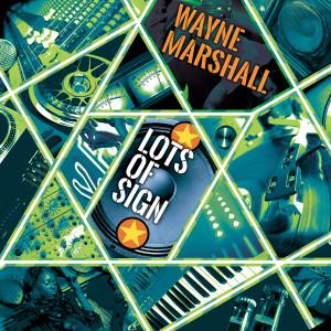 Album Lots Of Sign from Wayne Marshall