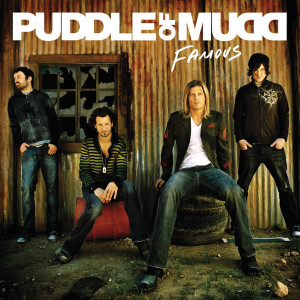 Famous 2007 Puddle Of Mudd