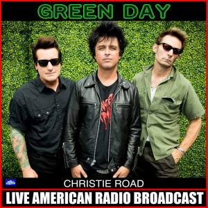 Green Day的專輯Christie Road (Live)