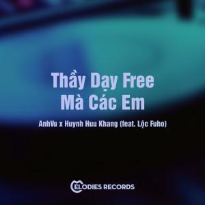 Album Thầy Dạy Free Mà Các Em from Anhvu