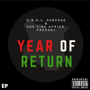 Album One Vibe Africa Presents: Year Of Return - EP from S.O.U.L. Purpose