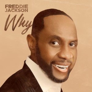 Album Why from Freddie Jackson