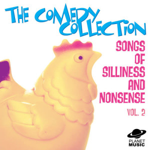 The Hit Co.的專輯The Comedy Collection: Songs of Silliness and Nonsense, Vol. 2
