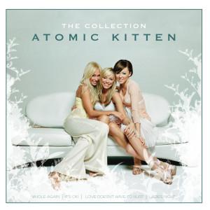 The Collection 2005 Atomic Kitten