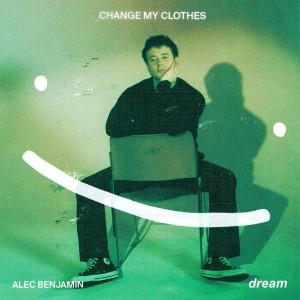 Alec Benjamin的專輯Change My Clothes