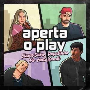 Papatinho的專輯Aperta o Play (feat. Xamã)