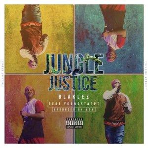 Album Jungle Justice Single from Blaklez