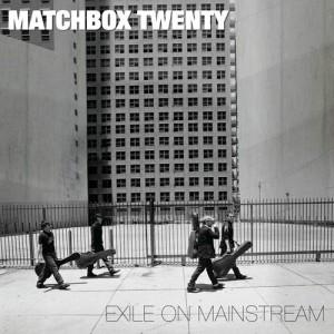 Album Exile on Mainstream (International) from Matchbox Twenty