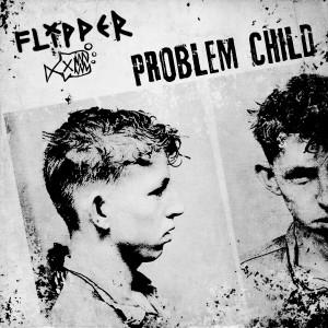 Album Problem Child from Flipper