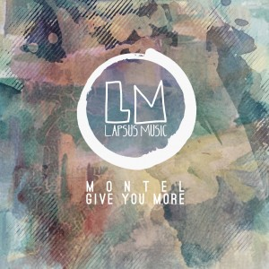 Album Give You More from Montel