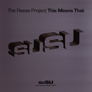 Album This Means That (feat Paul Randolph) from The Reese Project