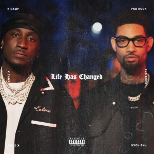 K Camp的專輯Life Has Changed (Explicit)