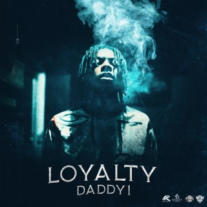 Loyalty (Explicit)