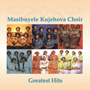 Album Greatest Hits from Masibuyele KuJehova