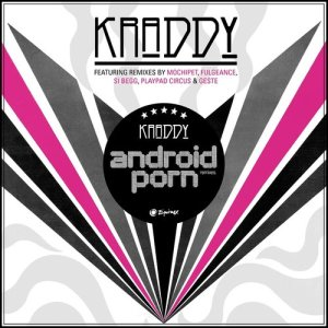 Album Android Porn Remixes from Kraddy
